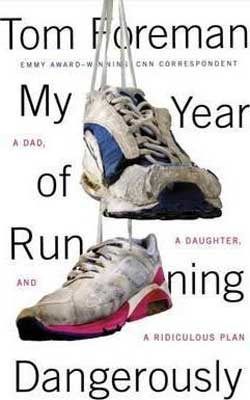 My Year of Running Dangerously by Tom Foreman book cover with white and pink and blue and pink running shoes