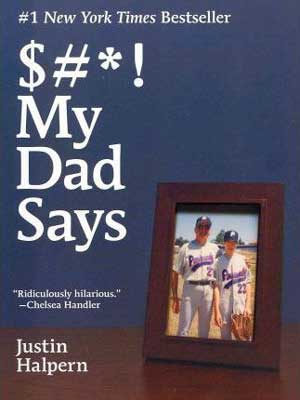 Sh*t My Dad Says by Justin Halpern book cover with wood framed photograph of young boy and his dad in baseball gear