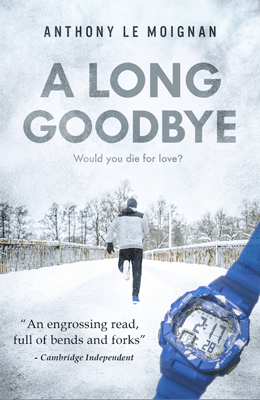 A Novel About Alzheimer's disease A Long Goodbye by Anthony Le Moignan Book Cover
