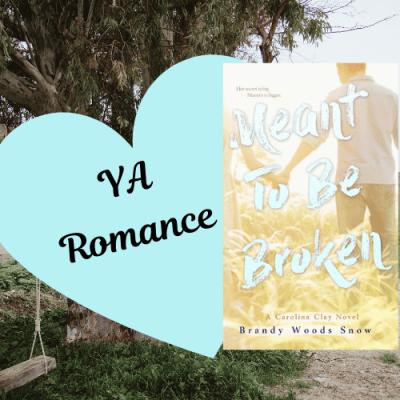 Meant To Be Broken: Summer Teen Romance