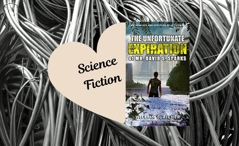 Philosophical Science Fiction with book cover of The Unfortunate Expiration of Mr. David S. Sparks