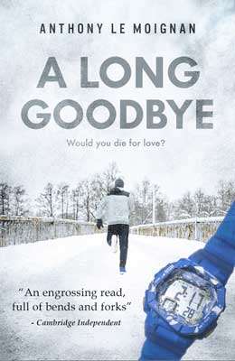 A Long Goodbye Anthony Le Moignan book cover with blue stopwatch and a man jogging in the snow