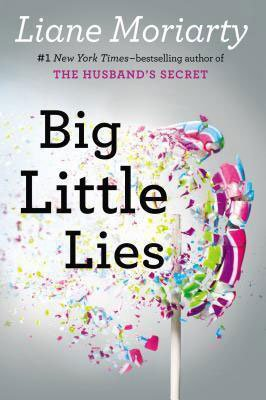 Books About Love Big Little Lies by Liane Moriarty