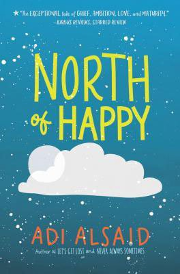 Books About Love North of Happy by Adi Alsaid