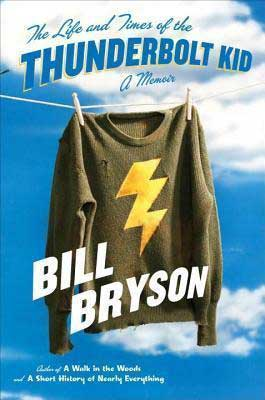 The Life and Times of The Thunderbolt Kid by Bill Bryson book cover with black sweater with lightning bolt