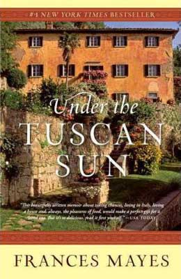 Under the Tuscan Sun by Frances Mayes book cover with Tuscan house