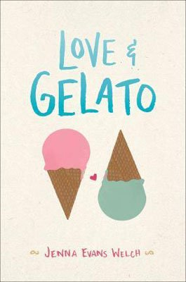 YA books about Love like Love and Gelato by Jenna Evans Welch