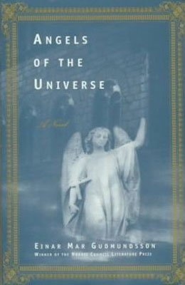 Books About Iceland Angels of the Universe Einar Mar Gudmundsson