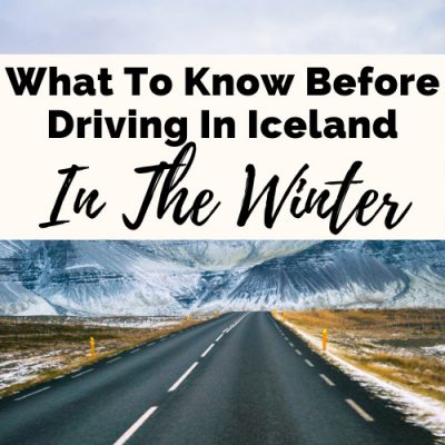8 Helpful Tips For Driving In Iceland In The Winter To Alleviate Your Fears