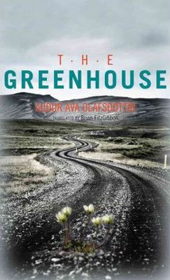 Iceland Book The Greenhouse Audur Ava Olafsdottir
