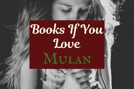 If you love Defy by Sara B Larson, try these books If You Love Mulan Related Post