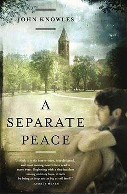 Classic Best World War 2 Novels A Separate Peace by John Knowles book cover with boy sitting on school campus and tower