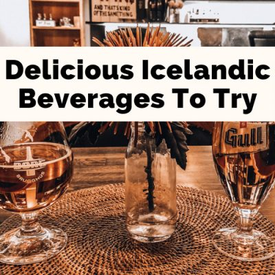 Alcohol In Iceland: 10 Fiery Must-Try Icelandic Drinks
