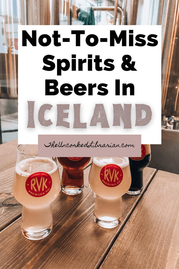 Iceland Spirits Beers Alcohol To Drink Pinterest pin with 'not to miss spirits and beers in  Iceland' and picture of flight of beer from RVK brewing