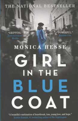 World War 2 books Girl in the Blue Coat by Monica Hesse black and white book cover with girl in blue coat