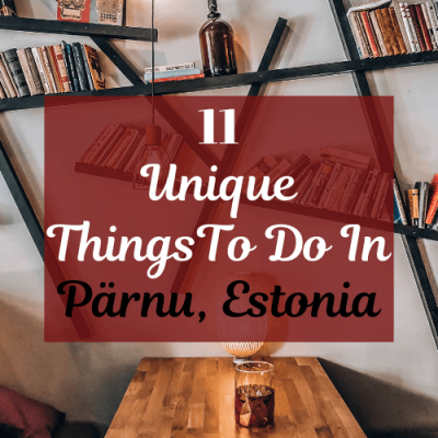 The 11 Best Things To Do In Pärnu