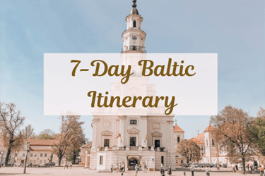7 Day Baltic Itinerary Cover with Kaunas Town Hall