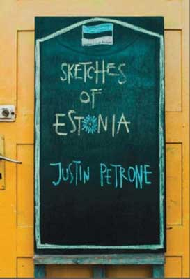 Sketches of Estonia by Justin Petrone