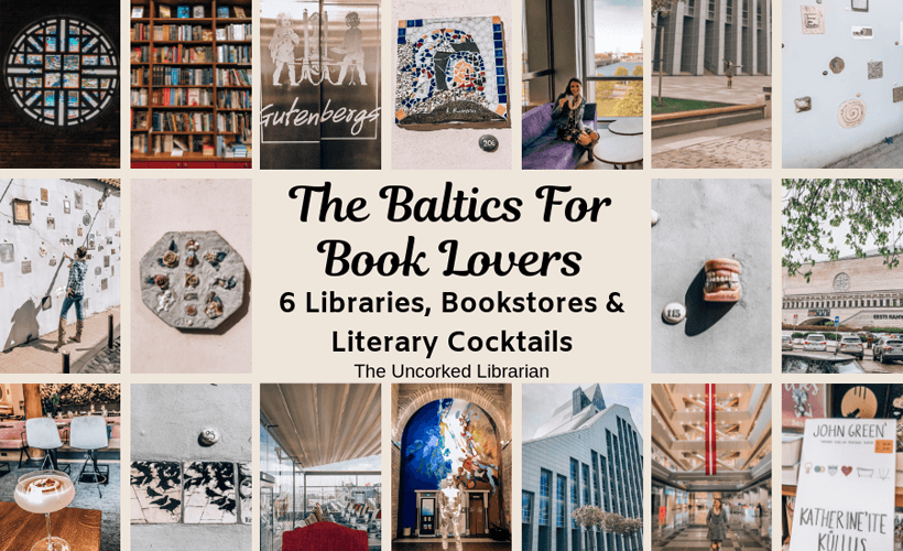 The Baltics For Book Lovers Collage of Baltic libraries, bookstores, and literary cocktails
