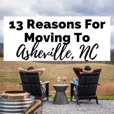 13 Undeniable Reasons For Moving To Asheville, North Carolina