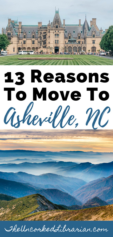 13 Reasons To Move To Asheville NC Pinterest pin with Biltmore and Blue Ridge Mountains with mist and fog