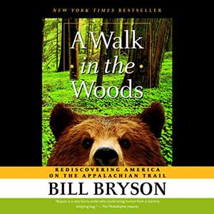 A Walk In The Woods by Bill Bryson Audiobook book cover with picture of brown bear looking at the reader