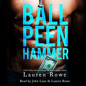 Best Audiobooks For Driving Ball Peen Hammer by Lauren Rowe