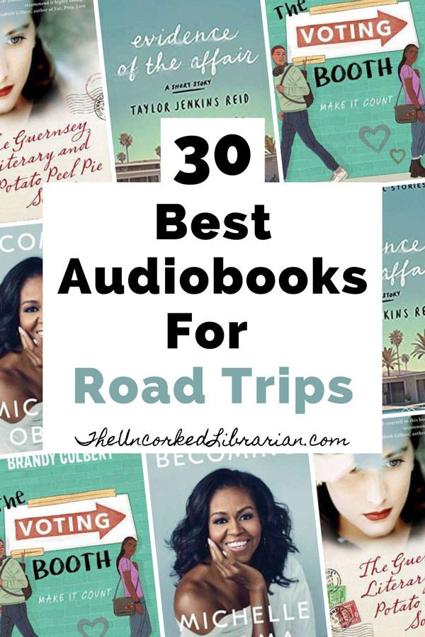 Best Audiobooks For Road Trips Nonfiction & Fiction Pinterest Pin with book covers for The Voting Booth by Brandy Colbert, Becoming by Michelle Obama, Evidence of the Affair by Taylor Jenkins Reid, and The Guernsey Literary and Potato Peel Society
