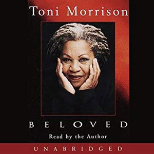 Best audiobooks for road trips Beloved by Toni Morrison