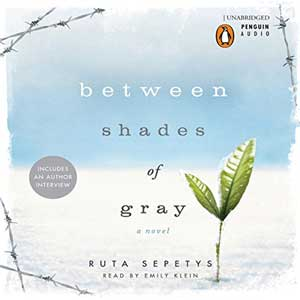 Between Shades of Gray by Ruta Sepetys Audiobook cover with green seedling growing