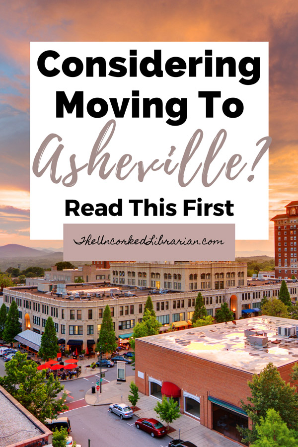 Considering Moving To Asheville, NC Pinterest Pin with picture of downtown Asheville's Grove Arcade