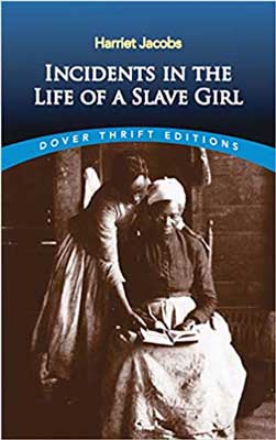 Incidents In The Life Of A Slave Girl by Harriet Jacobs book cover