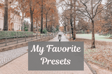 My Favorite Lightroom Presets