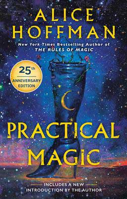 Practical Magic by Alice Hoffman book cover with high heel boot and flowers coming out