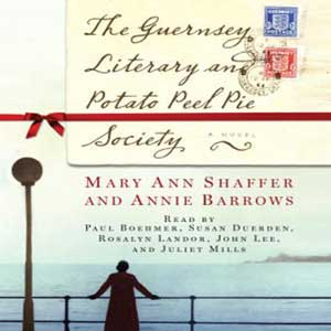 The Guernsey Literary and Potato Peel Pie Society by Mary Ann Shaffer and Annie Barrows audiobook cover