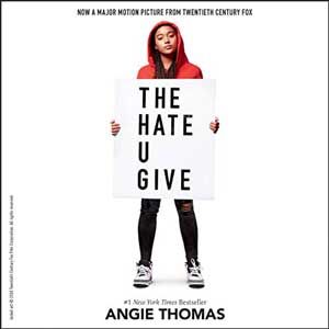 The Hate U Give by Angie Thomas Audiobook cover with picture of Black teen holding up a sign that say The Hate U Give