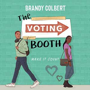 The Voting Booth by Brandy Colbert audiobook cover with Black man and woman walking away from each other with hearts in between