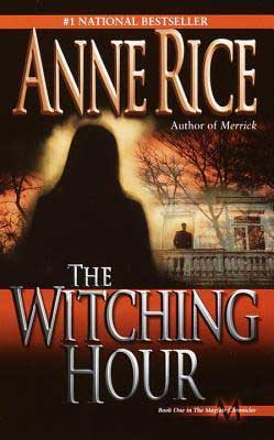 The Witching Hour by Anne Rice book cover with woman looking up at person on porch of a house