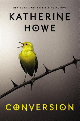 Witchy Books Conversion by Katherine Howe book cover with yellow bird sitting on thorns