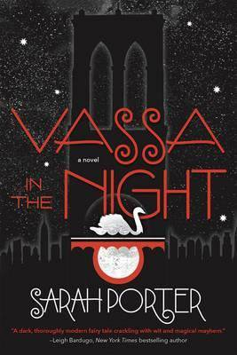 YA Witchy Books include Vassa In The Night