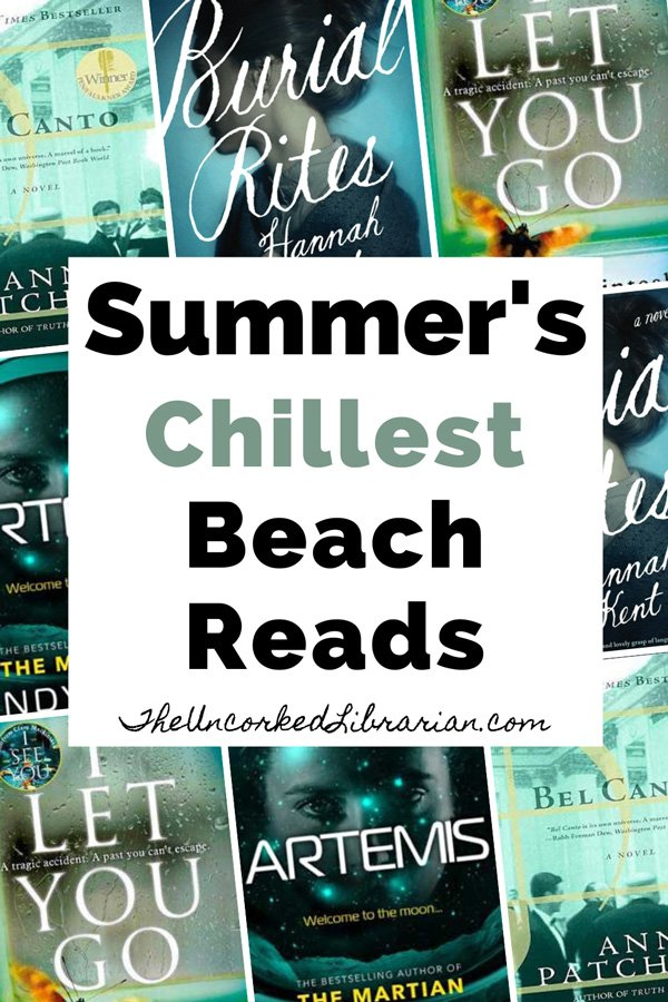 Best Beach Reads Pinterest Pin with book covers for I Let You Go, Artemis, Bel Canto, and Burial Rites