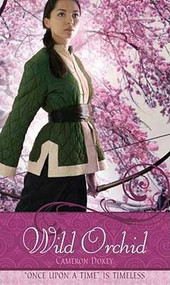 Book about Mulan, Wild Orchid Cameron Dokey, book cover with young Asian girl holding a bow surrounded by pink orchids