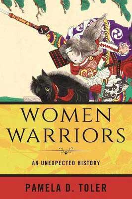 Books about Mulan, Women Warriors by Pamela D Toler, book cover with woman riding a black horse going off to battle holding a sword