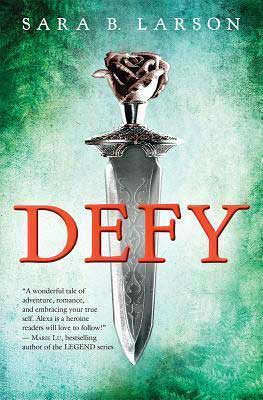 Books Like Mulan, Defy by Sara B Larson, green book cover with sharp dagger facing down