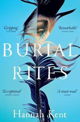 Historical summer fiction books, Burial Rites by Hannah Kent turquoise book cover with brown, beige, dark blue and black feather