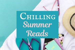 Chilling Summer and Fall Book Lists
