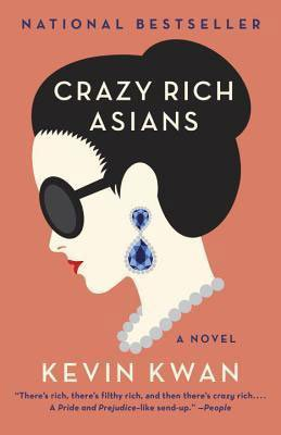 Crazy Rich Asians By Kevin Kwan book cover with picture of woman's head with black hair, blue earrings, and big sunglasses