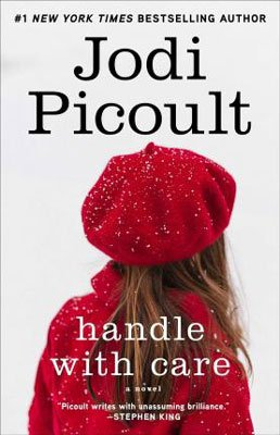 Handle With Care by Jodi Picoult book cover with young brunette girl wearing a red hat and coat in the snow