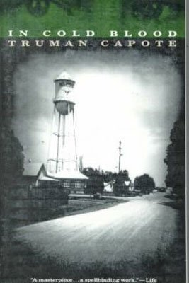 True Crime Horror, In Cold Blood By Truman Capote black and white book cover with picture of a small rural town