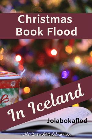 Jolabokaflod Tradition Christmas in Iceland